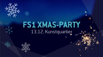 FS1 XMAS-Party 2019 | 13.12., Kunstquartier