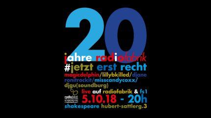 20 Jahre Radiofabrik #JetztErstRecht | Live auf FS1 & Radiofabrik