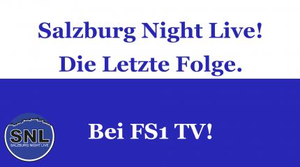 Salzburg Night Live | Die letzte Folge