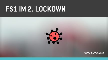 FS1 im 2. Lockdown