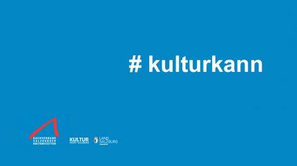 #kulturkann | Aktion der Kunst- und Kulturinstitutionen