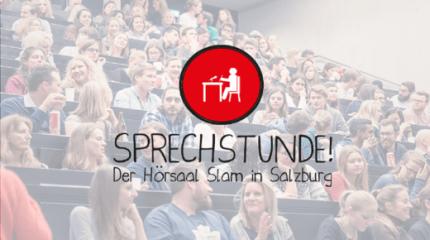 Sprechstunde|Der Hörsaal Slam in Salzburg. Slam mit.